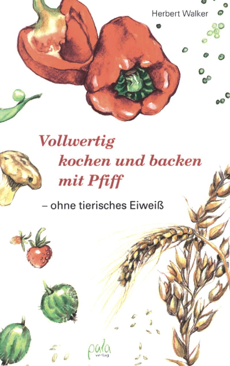 9783895661464 Vollwertig kochen und backen mit Pfiff