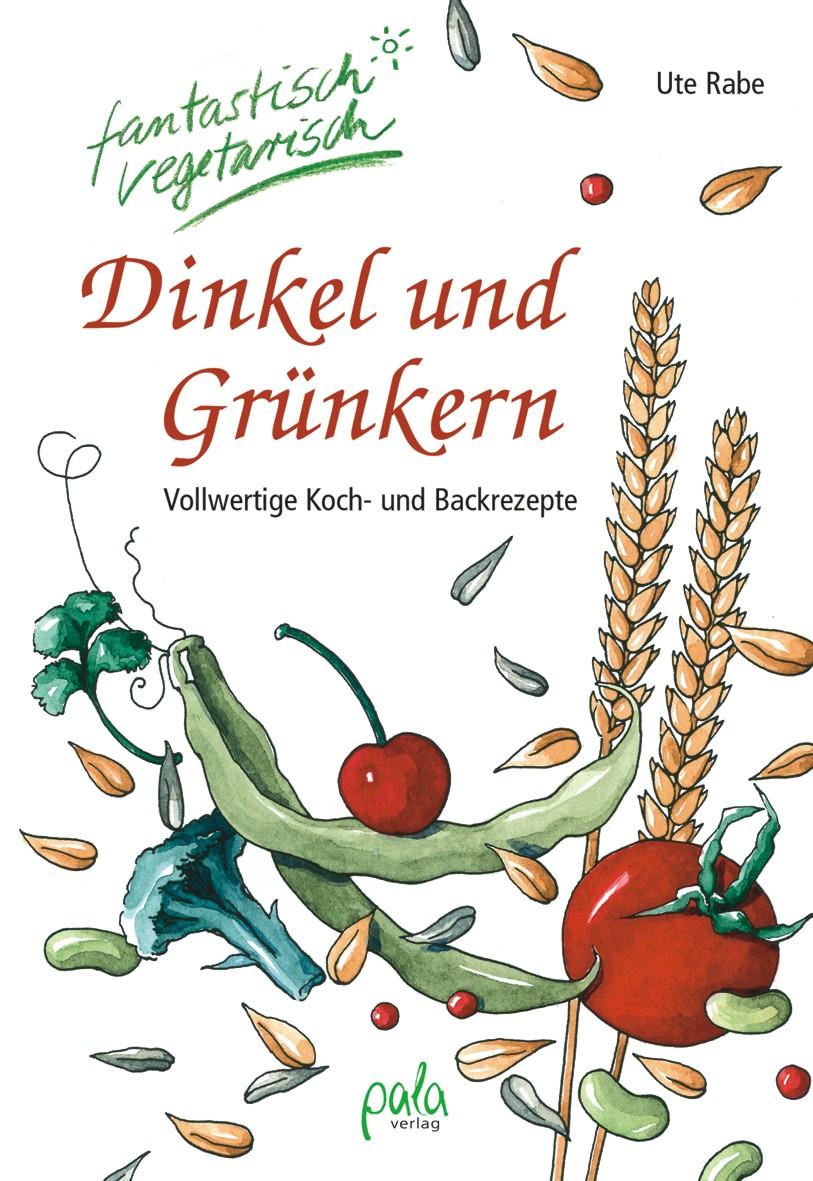 9783895661891 Dinkel und Grünkern