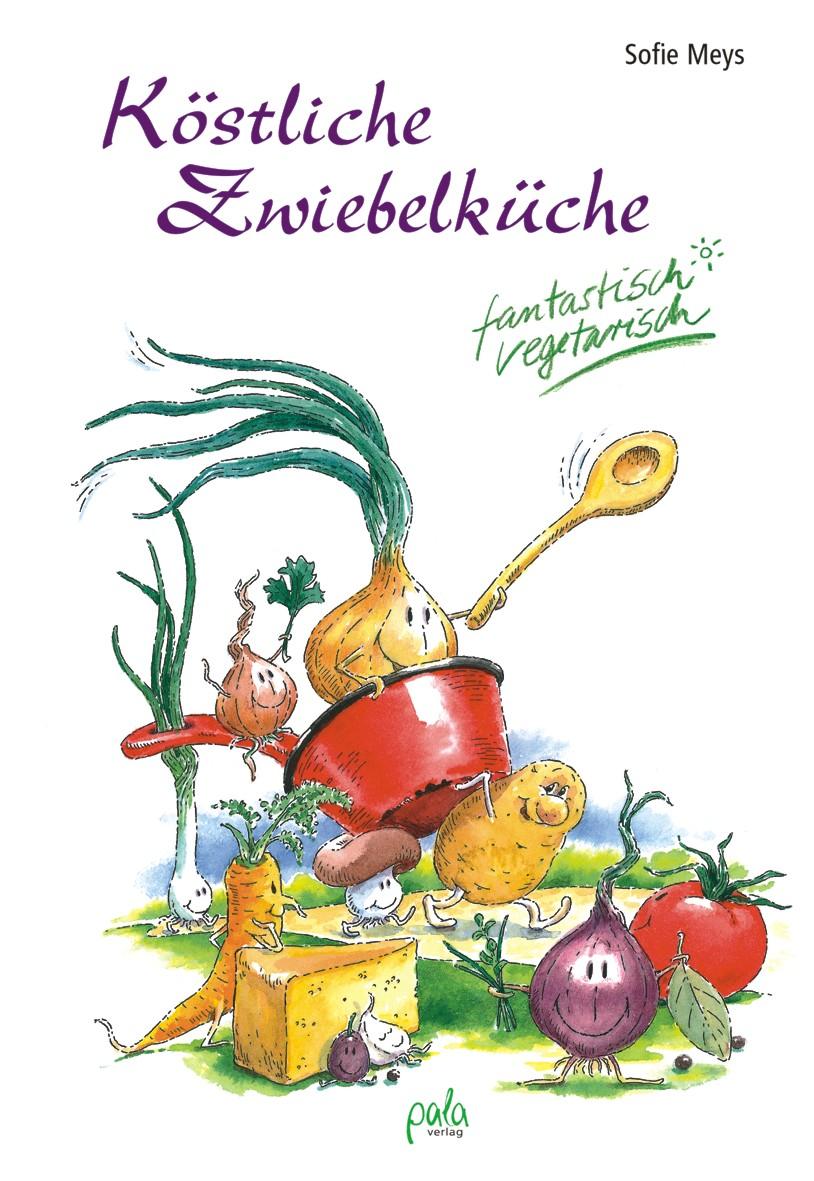 9783895661921 Köstliche Zwiebelküche