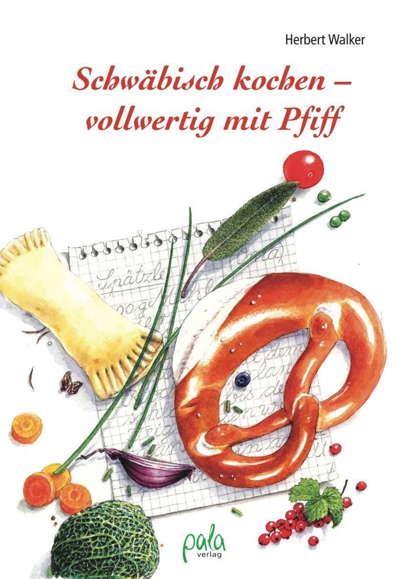 9783895662089 Schwäbisch kochen - vollwertig mit Pfiff