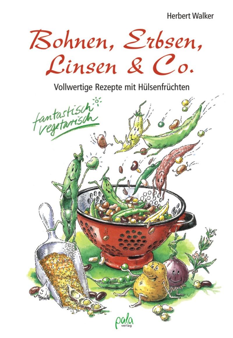 9783895662157 Bohnen, Erbsen, Linsen & Co.