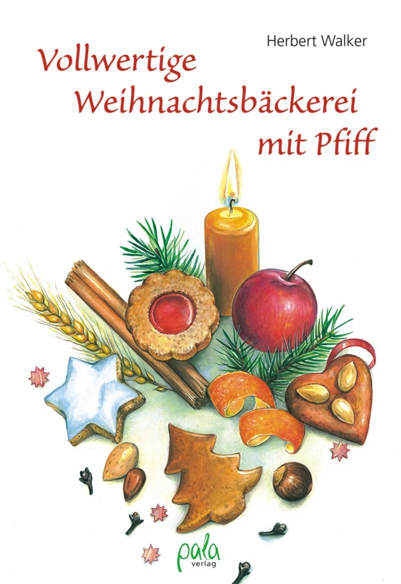 9783895662461 Vollwertige Weihnachtsbäckerei mit Pfiff