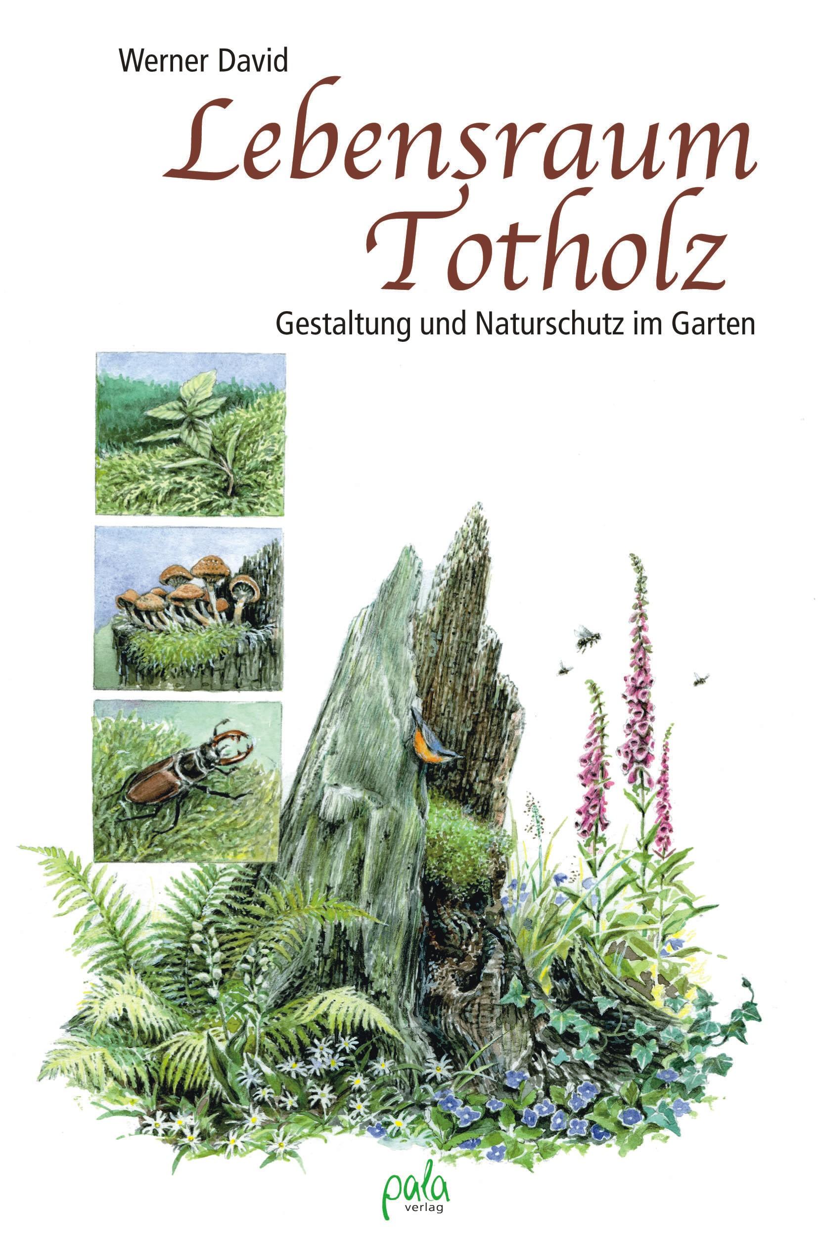 9783895662706 Lebensraum Totholz