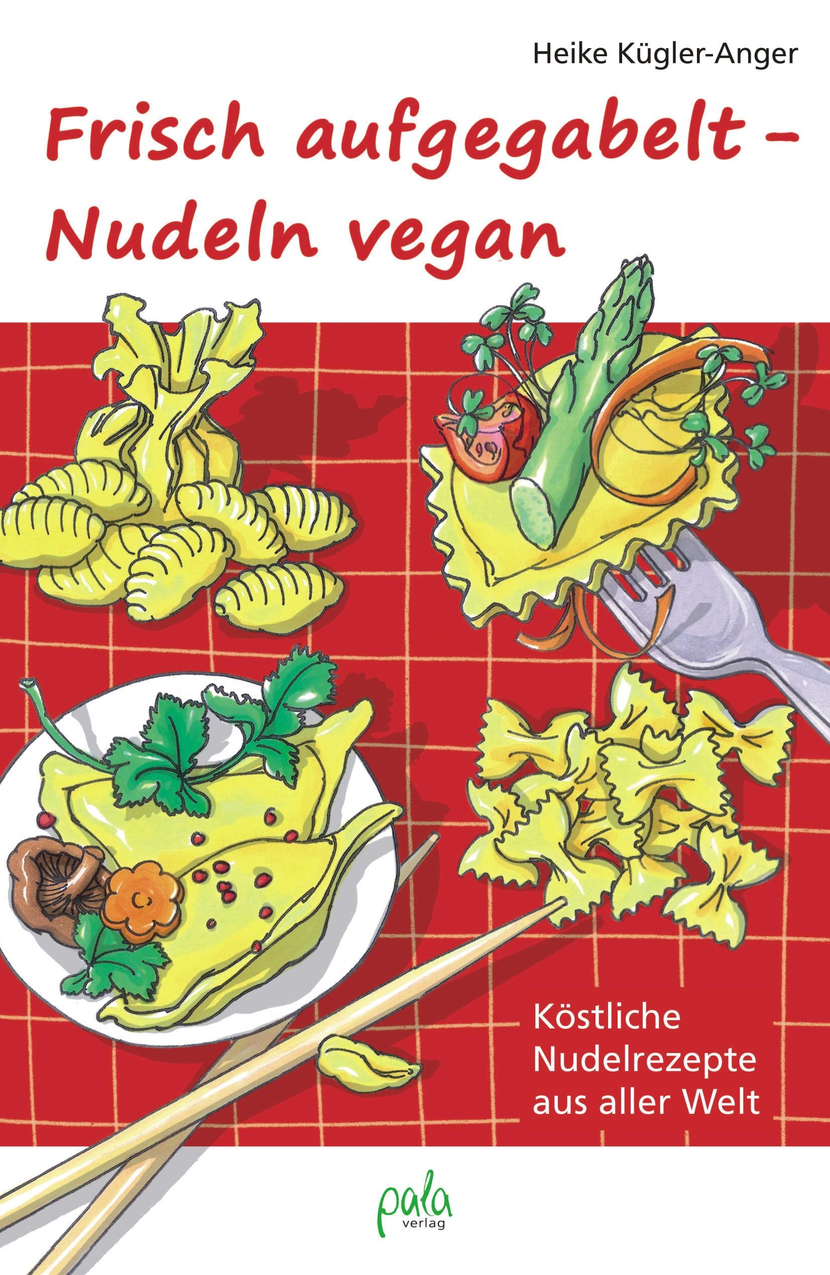 9783895662812 Frisch aufgegabelt - Nudeln vegan
