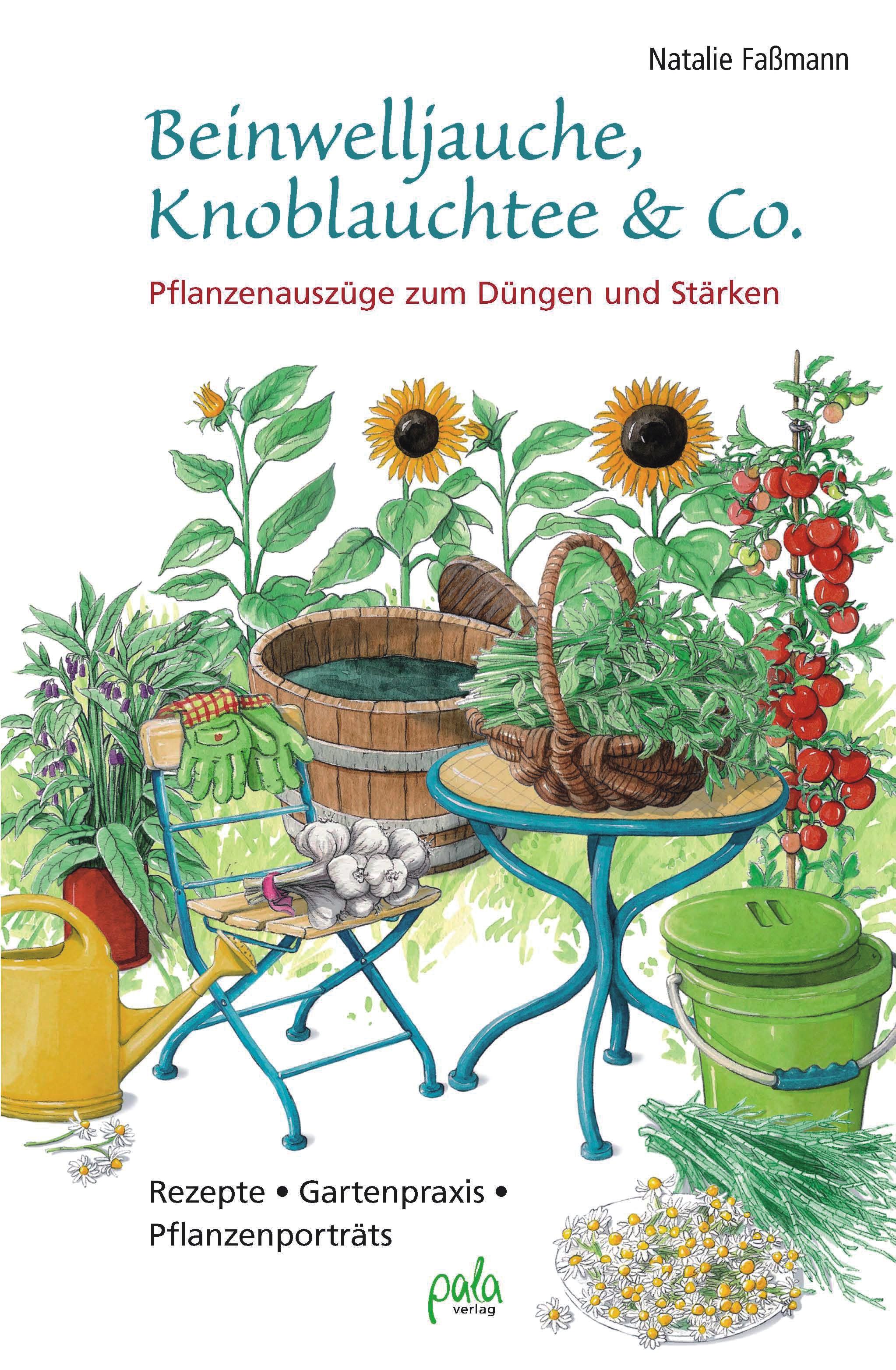 9783895663123 Beinwelljauche, Knoblauchtee & Co.