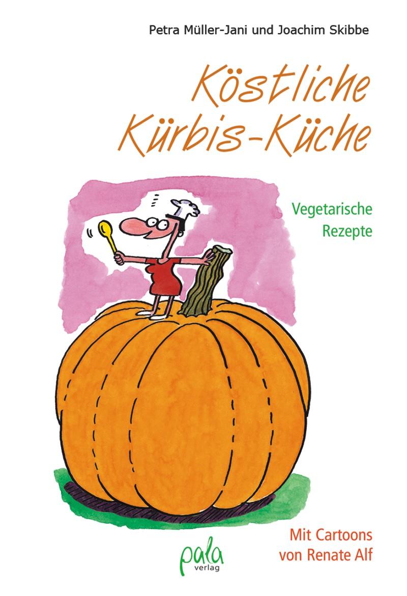 9783895663192 Köstliche Kürbis-Küche
